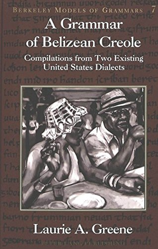 Grammar of Belizean Creole : Complications from: Greene, Laurie A.