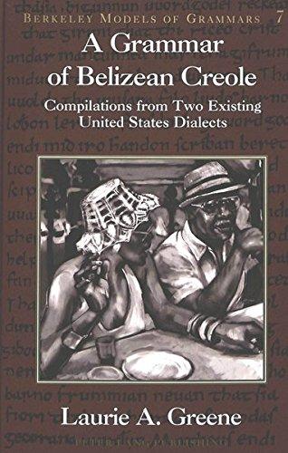 A Grammar of Belizean Creole: Laurie A. Greene