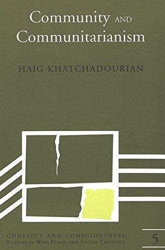 Community and Communitarianism: KHATCHADOURIAN HAIG