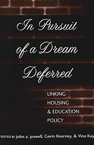 9780820439433: In Pursuit of a Dream Deferred: Linking Housing and Education Policy