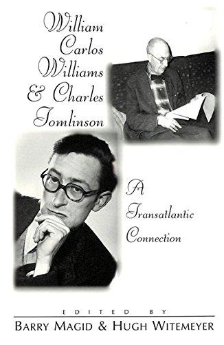 9780820439778: William Carlos Williams and Charles Tomlinson: A Transatlantic Connection (Modern American Literature)