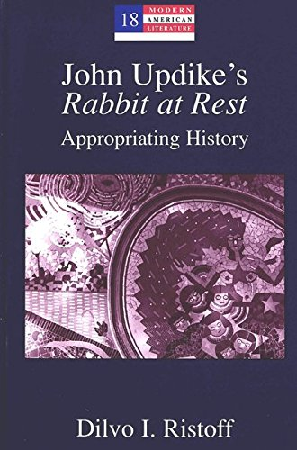 John Updike's Rabbit at Rest: Dilvo I. Ristoff