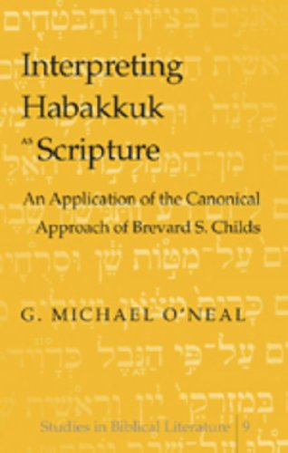 9780820439976: Interpreting Habakkuk As Scripture: An Application of the Canonical Approach of Brevard S. Childs