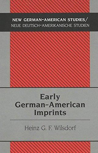 9780820440057: Early German-American Imprints (New German-American Studies / Neue Deutsch-Amerikanische Studien)
