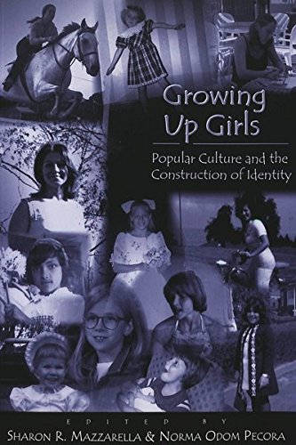 9780820440217: Growing Up Girls: Popular Culture and the Construction of Identity