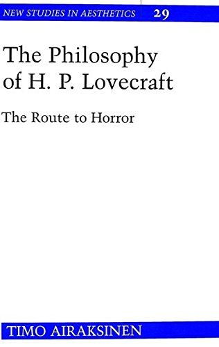 The Philosophy of H. P. Lovecraft The Route to Horror: AIRAKSINEN TIMO