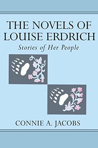 9780820440279: The Novels of Louise Erdrich: Stories of Her People (American Indian Studies Series)