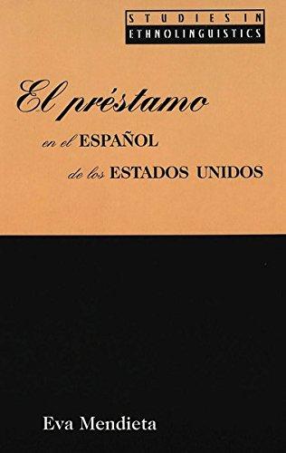 9780820440361: El préstamo en el español de los Estados Unidos