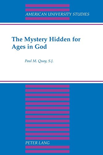 9780820440392: The Mystery Hidden for Ages in God (American University Studies)