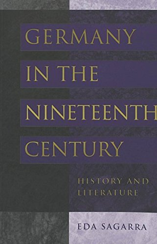 9780820440651: Germany in the Nineteenth Century: History and Literature
