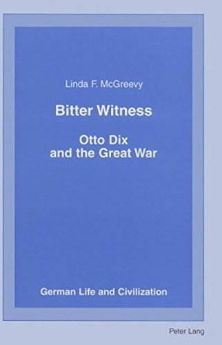 9780820441061: Bitter Witness (German Life and Civilization)