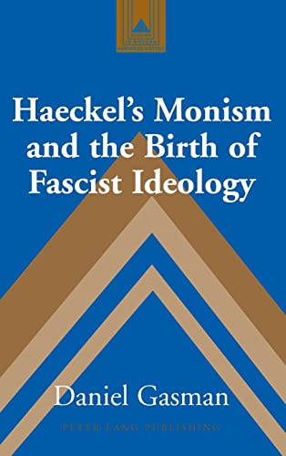 9780820441085: Haeckel's Monism and the Birth of Fascist Ideology (Studies in Modern European History)