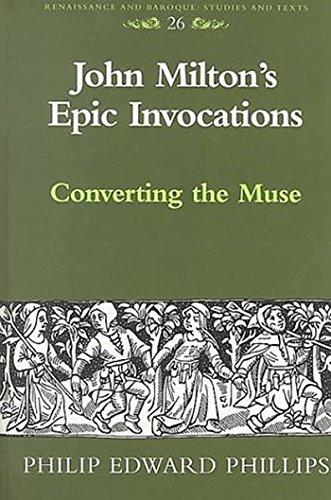 9780820441191: John Milton's Epic Invocations (Renaissance and Baroque)