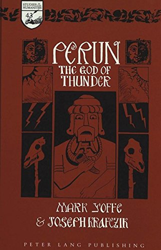9780820441207: Perun: The God of Thunder (Studies in the Humanities Literature - Politics - Society)
