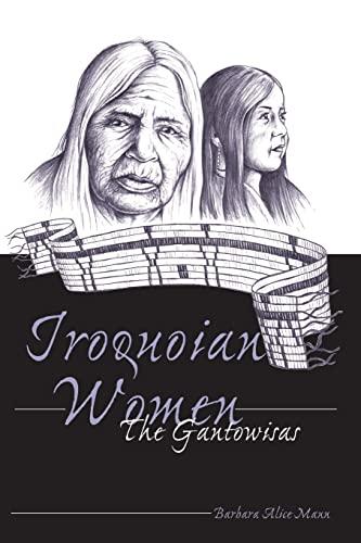9780820441535: Iroquoian Women : The Gantowisas (American Indian Studies, V. 4)