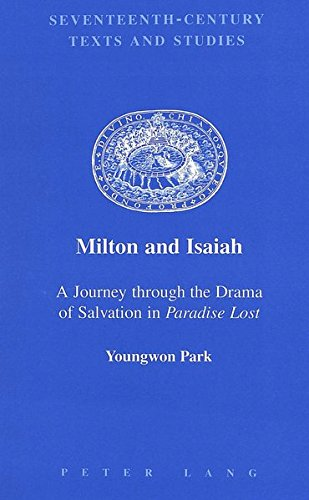 """Milton and Isaiah """"A Journey through the Drama of Salvation in """": Park Youngwon"""
