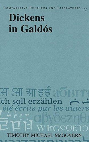 9780820442907: Dickens in Galdós (Comparative Cultures and Literatures)