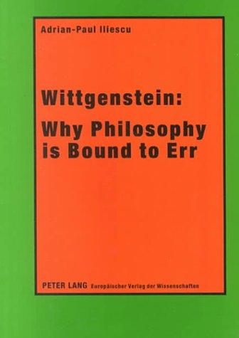 9780820443584: Wittgenstein: Why Philosophy Is Bound to Err
