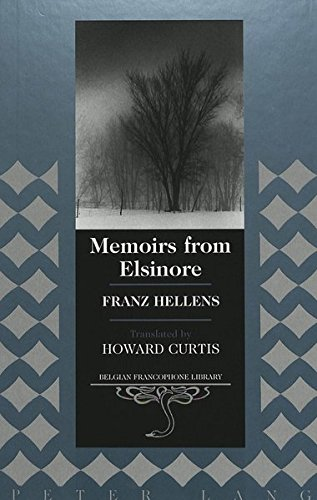 9780820444697: Memoirs from Elsinore: Translated by Howard Curtis (Belgian Francophone Library)