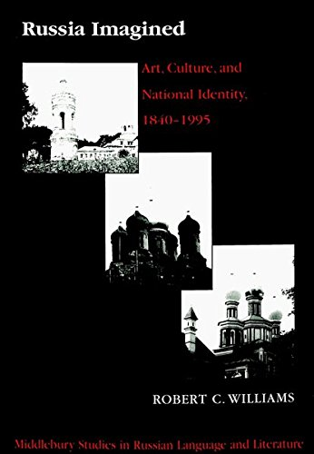 9780820444840: Russia Imagined: Art, Culture, and National Identity, 1840-1995