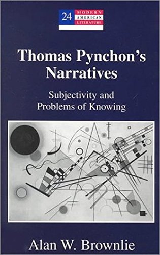 9780820445069: Thomas Pynchon's Narratives: Subjectivity and Problems of Knowing: 24 (Modern American Literature: New Approaches)