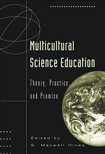 Multicultural Science Education Theory, Practice, and Promise: Hines S. Maxwell (Ed.)