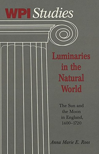 Luminaries in the Natural World The Sun: Roos, Anna Marie