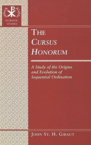 9780820445922: The Cursus Honorum: A Study of the Origins and Evolution of Sequential Ordination
