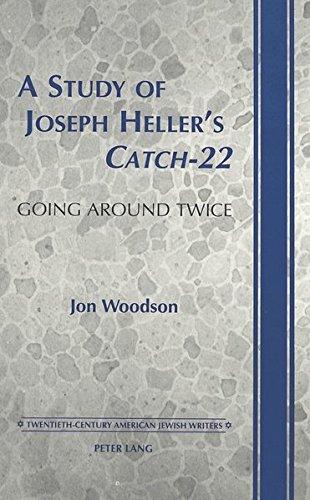 9780820445991: A Study of Joseph Heller's Catch-22: Going Around Twice