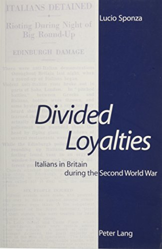 9780820446004: Divided Loyalties: Italians in Britain During the Second World War