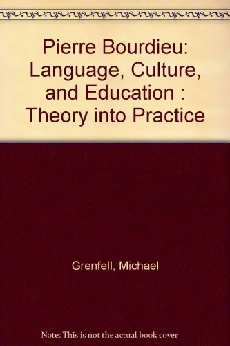 9780820446028: Pierre Bourdieu: Language, Culture and Education: Theory into Practice