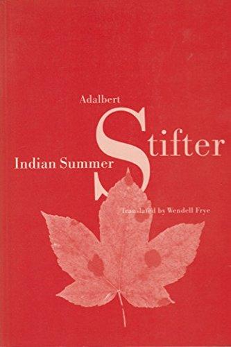 Indian Summer: Stifter, Adalbert