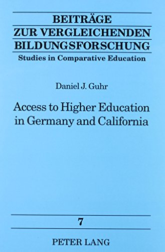 9780820447087: Access to Higher Education in Germany and California (Studies in Comparative Education)
