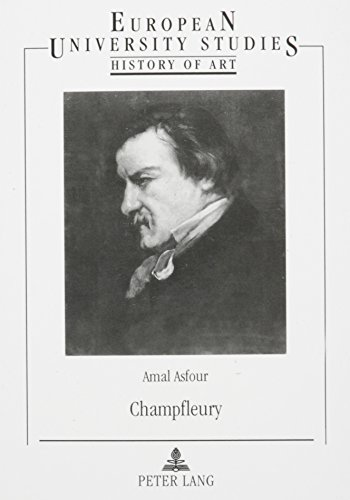 9780820447605: Champfleury: Meaning in the Popular Arts in Nineteenth-Century France
