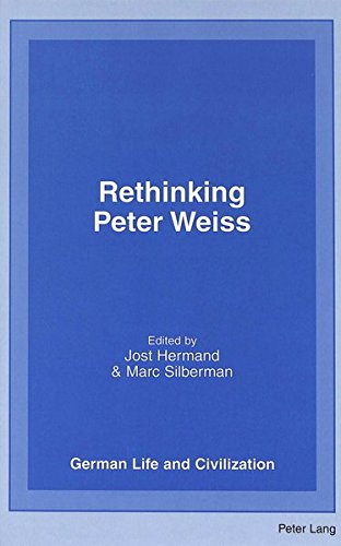 9780820448510: Rethinking Peter Weiss (German Life and Civilization)