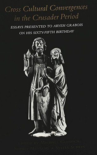 9780820448862: Cross Cultural Convergences in the Crusader Period: Essays Presented to Aryeh Grabois on his Sixty-Fifth Birthday