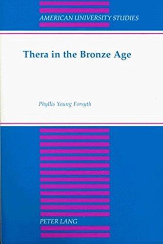 9780820448893: Thera in the Bronze Age (American University Studies)