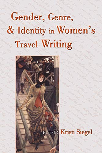 9780820449050: Gender, Genre, and Identity in Women's Travel Writing