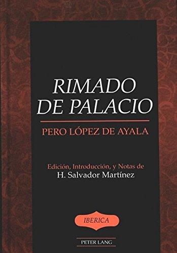 9780820449166: Rimado De Palacio: Edicion, Introduccion, y Notas de (Iberica)