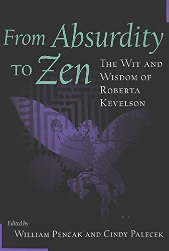 9780820449173: From Absurdity to Zen: The Wit and Wisdom of Roberta Kevelson