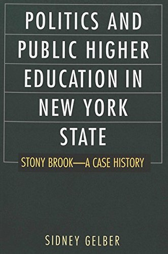 9780820449197: Politics and Public Higher Education in New York State: Stony Brook--A Case History