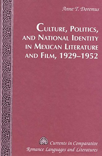 9780820449395: Culture, Politics, and National Identity in Mexican Literature and Film, 1929-1952
