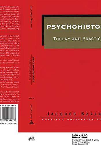 Psychohistory: Theory and Practice (American University Studies Series 19: General Literature) (...