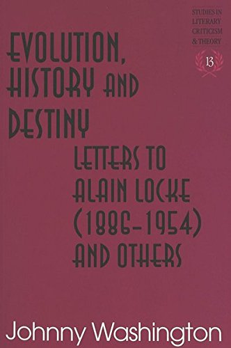 Evolution, History and Destiny: Letters to Alain Locke (1886-1954) and Others (Studies in Literary ...