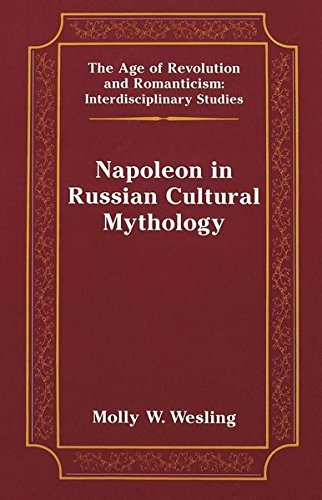 9780820449821: Napoleon in Russian Cultural Mythology