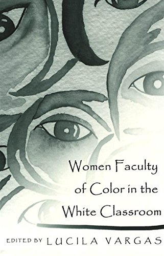 9780820449944: Women Faculty of Color in the White Classroom (Higher Ed, Vol. 7)
