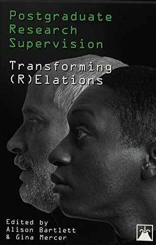 Postgraduate Research Supervision: Transforming (R)Elations (Eruptions) (0820449989) by Bartlett, Alison; Mercer, Gina