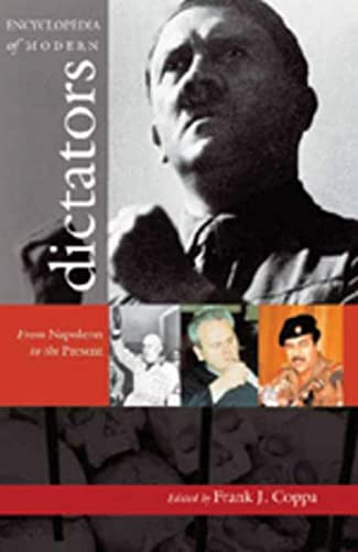 9780820450100: Encyclopedia of Modern Dictators: From Napoleon to the Present