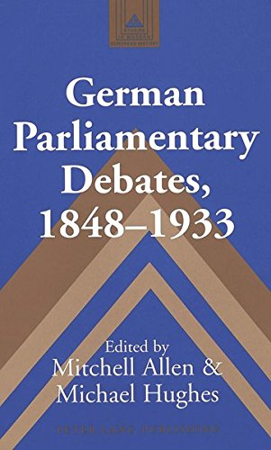9780820450490: German Parliamentary Debates, 1848–1933 (Studies in Modern European History)