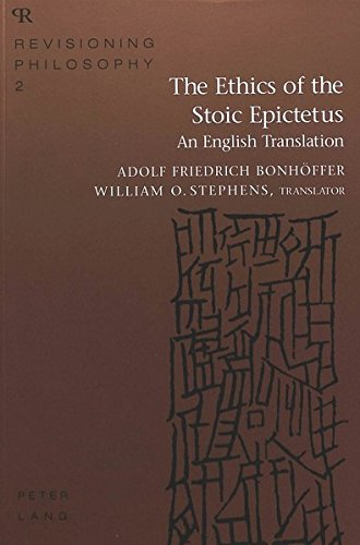 9780820451398: The Ethics of the Stoic Epictetus (Revisioning Philosophy, Vol 2)
